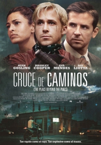 Cruce de caminos (The Place Boyond the Pines)