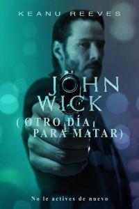 john-wick-otro-dia-para-matar
